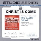 Christ Is Come - Original key performance track w/ background vocals [Music Download]