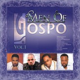 Men Of Gospo, Vol. 1 [Music Download]