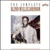 The Complete Blind Willie Johnson [Music Download]