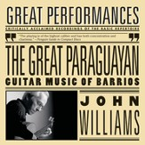 The Great Paraguayan - Solo Guitar Works by Barrios [Music Download]