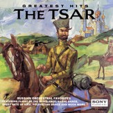 Greatest Hits of the Tsar [Music Download]