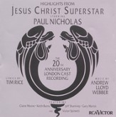 Highlights From The 20th Anniversary London Cast Recording: Jesus Christ Superstar [Music Download]