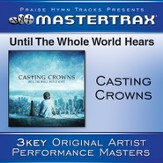 Until The Whole World Hears - Original key with background vocals [Music Download]