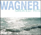 Wagner Greatest Hits [Music Download]