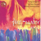 Fire and Water: The Spirit of Renaissance Spain [Music Download]