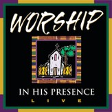 We Have Come To Praise Him [Music Download]