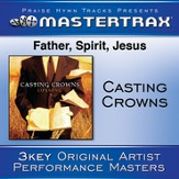 Father, Spirit, Jesus (Demo) [Music Download]