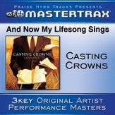 And Now My Lifesong Sings [Performance Tracks] [Music Download]