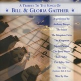 A Tribute to the Songs of Bill & Gloria Gaither [Music Download]