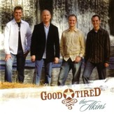 Good Tired [Music Download]