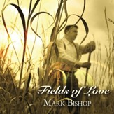 Fields Of Love [Music Download]