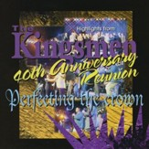 40th Anniversary Reunion - Perfecting the Crown [Music Download]