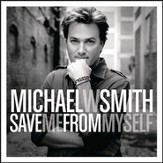 Save Me From Myself [Music Download]
