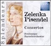 Zelenka/Pisendel: Concertos [Music Download]