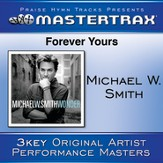 Forever Yours [Performance Tracks] [Music Download]