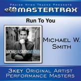 Run To You (Medium Without Background Vocals) [Music Download]