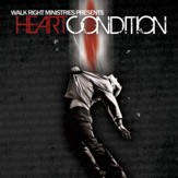 Henn Diesel Records & Walk Right Ministries Present: Heart Condition [Music Download]