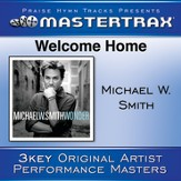 Welcome Home (Medium Without Background Vocals) [Music Download]