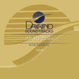 All My Praise [Music Download]