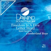 Freedom Is A Five Letter Word [Music Download]