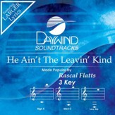 He Ain't The Leavin' Kind [Music Download]