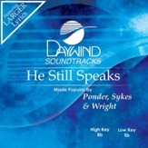 He Still Speaks [Music Download]