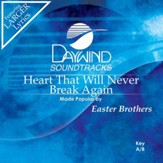 Heart That Will Never Break Again [Music Download]