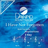 I Have Not Forgotten [Music Download]