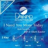 I Need You More Today [Music Download]