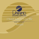 I Need You To Love Me [Music Download]