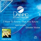 I Want To Know That You Know [Music Download]