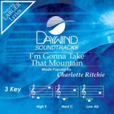 I'm Gonna Take That Mountain [Music Download]