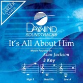 It's All About Him [Music Download]