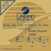 Make My Life A Prayer [Music Download]