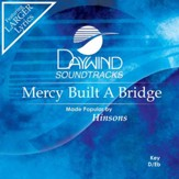 Mercy Built A Bridge [Music Download]