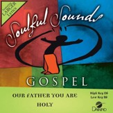 Our Father You Are Holy [Music Download]