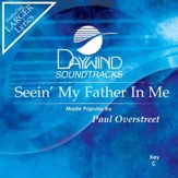 Seein' My Father In Me [Music Download]