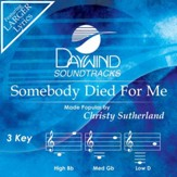 Somebody Died For Me [Music Download]