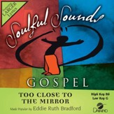 Too Close To The Mirror [Music Download]