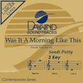 Was It A Morning Like This [Music Download]