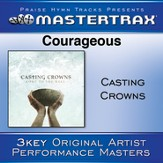 Courageous [Performance Tracks] [Music Download]