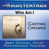 Who Am I [Performance Tracks] [Music Download]