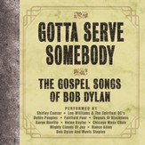 Gotta Serve Somebody - The Gospel Songs Of Bob Dylan [Music Download]