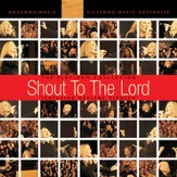 Shout To The Lord: The Platinum Collection featuring Darlene Zschech [Music Download]