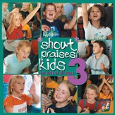 Shout Praises! Kids 3 [Music Download]