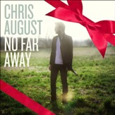 No Far Away (Christmas Deluxe Edition) [Music Download]