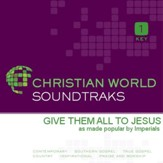 Give Them All to Jesus [Music Download]
