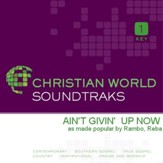 Ain't Givin' Up Now [Music Download]