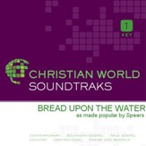 Bread Upon The Water [Music Download]
