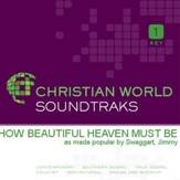 How Beautiful Heaven Must Be [Music Download]